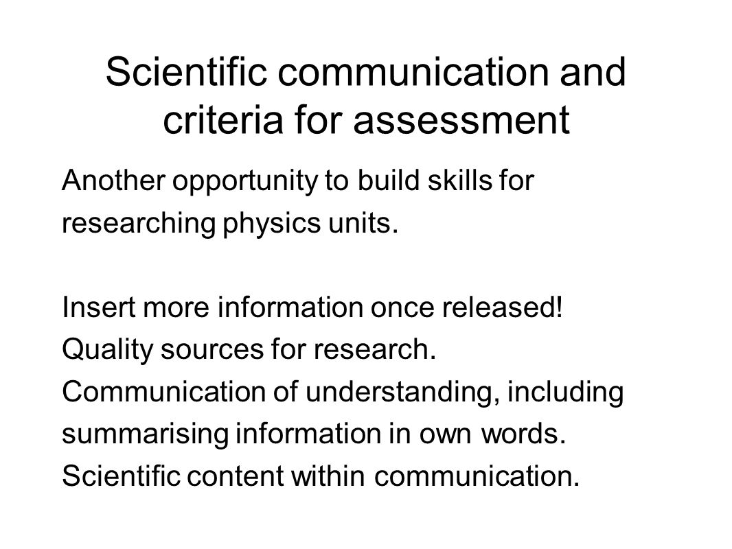 Scientific communication and criteria for assessment