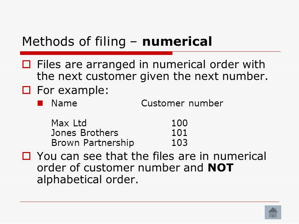 Methods of filing – numerical