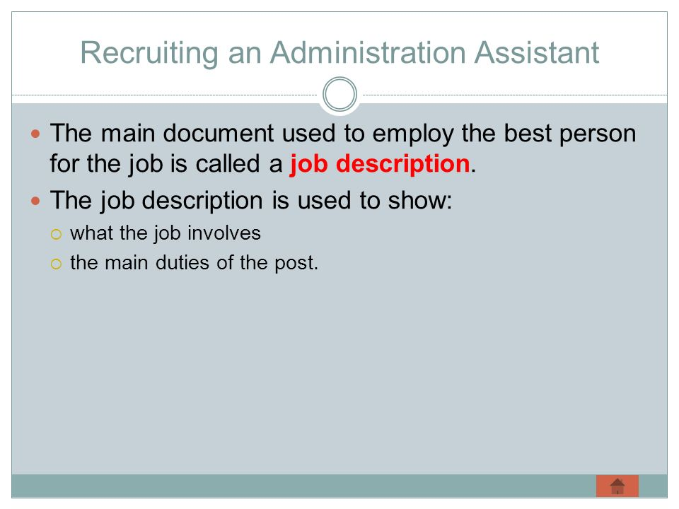 Recruiting an Administration Assistant