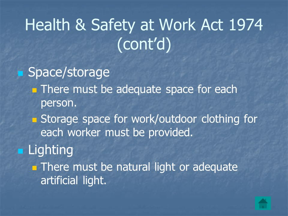 Health & Safety at Work Act 1974 (cont'd)