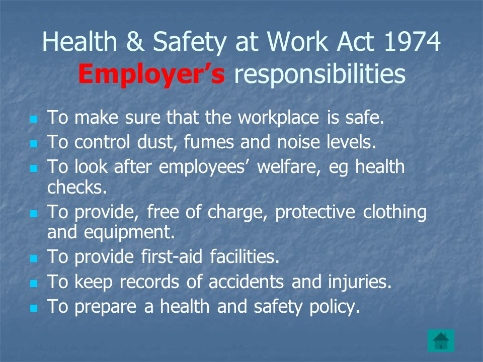 Health & Safety at Work Act 1974 Employer's responsibilities