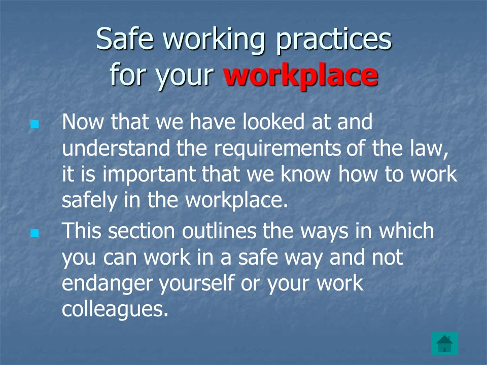 Safe working practices for your workplace