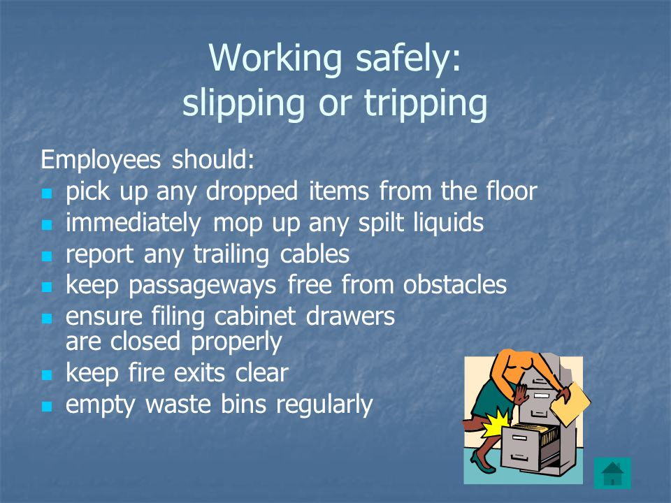 Working safely: slipping or tripping