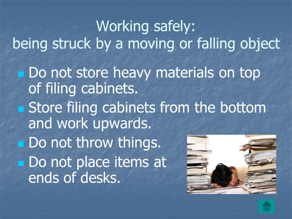 Working safely: being struck by a moving or falling object