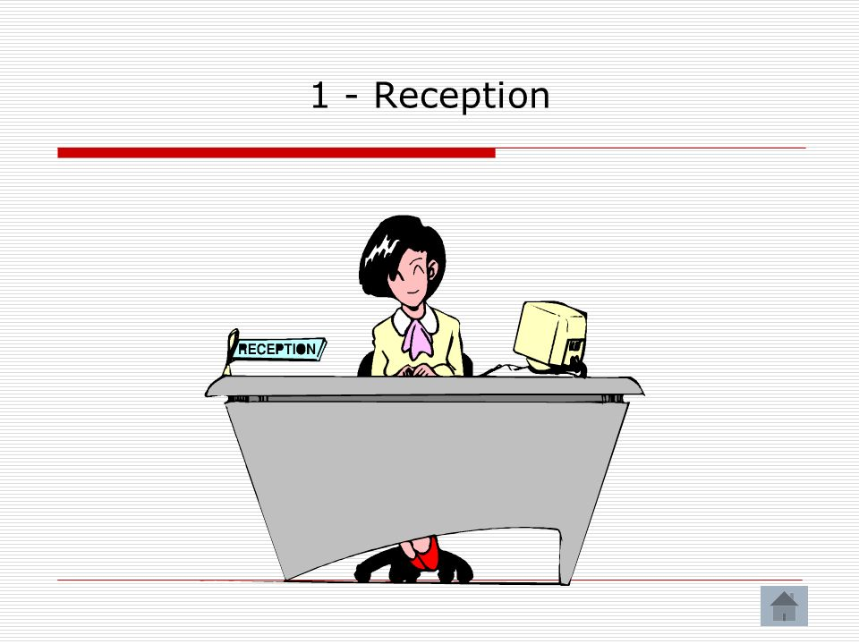1 - Reception