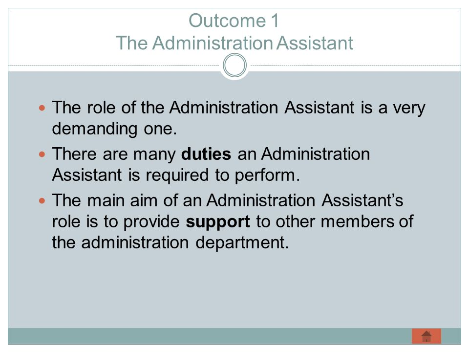 Outcome 1 The Administration Assistant