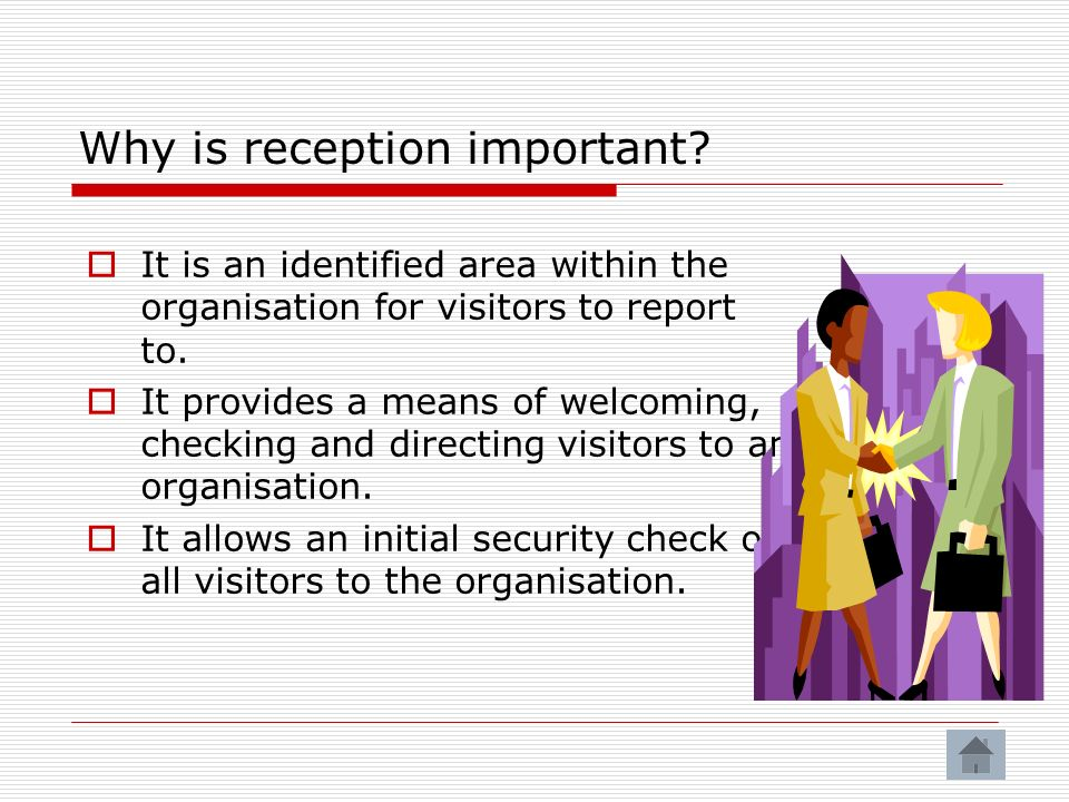 Why is reception important