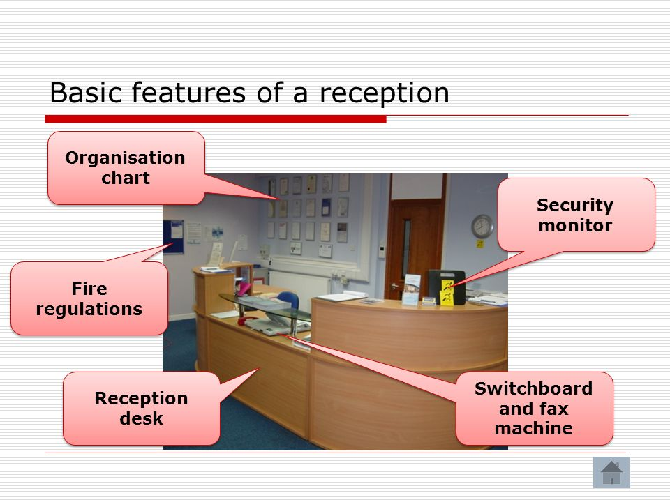 Basic features of a reception