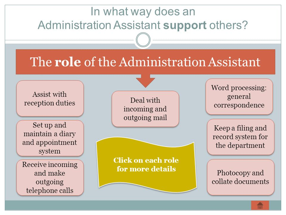 In what way does an Administration Assistant support others