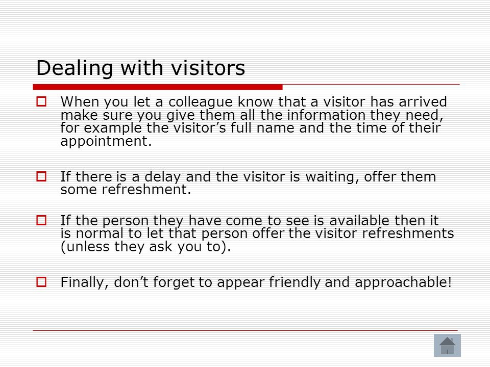 Dealing with visitors