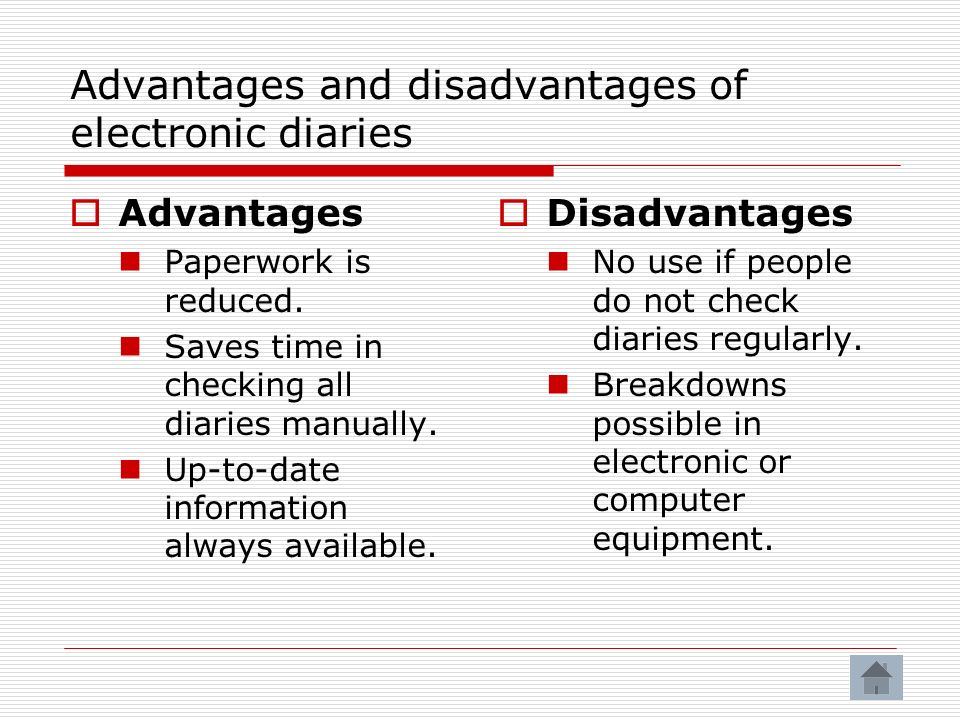 Advantages and disadvantages of electronic diaries