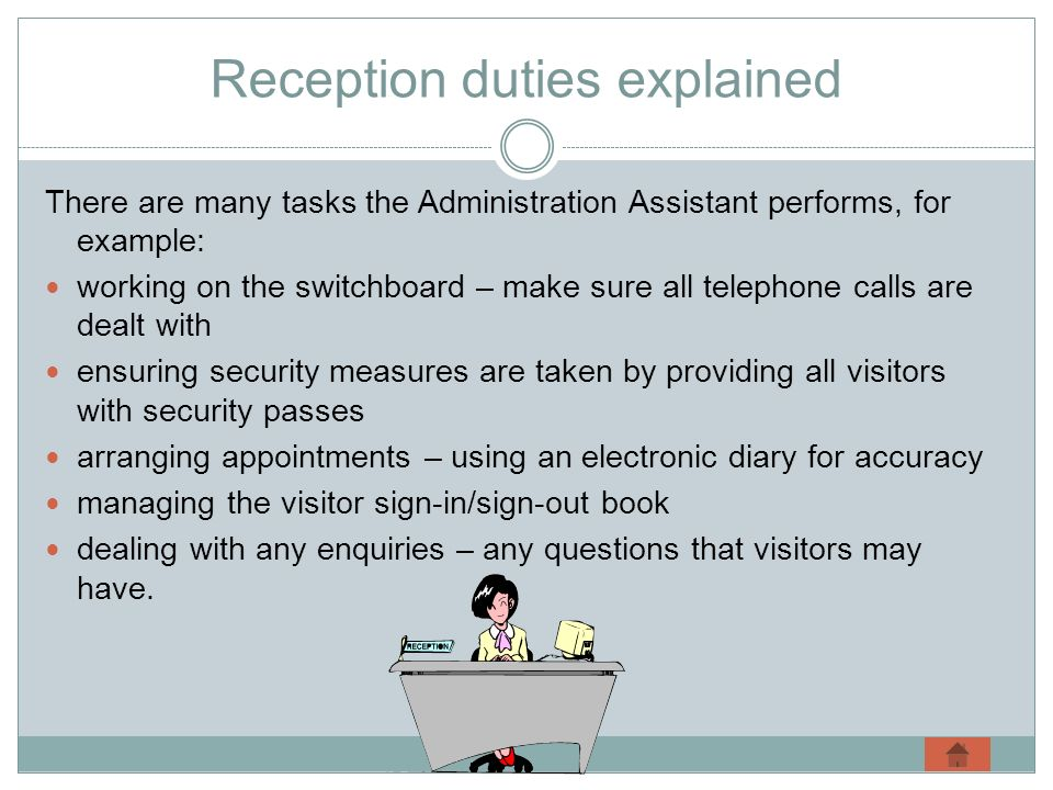 Reception duties explained