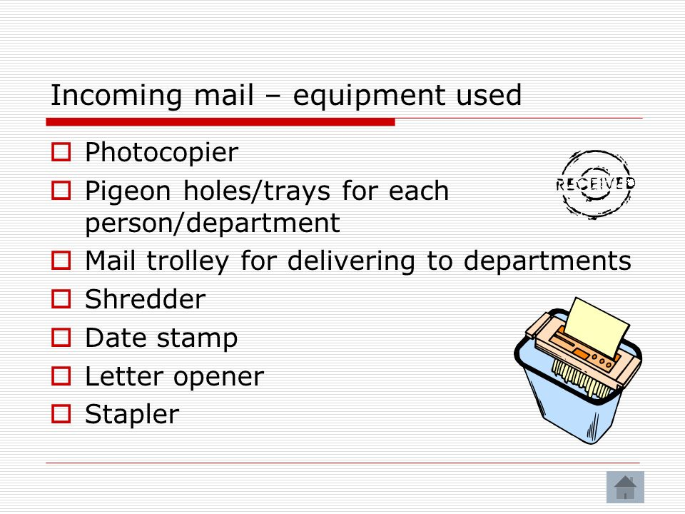 Incoming mail – equipment used