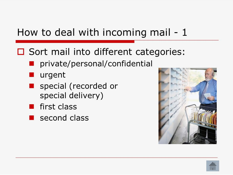 How to deal with incoming mail - 1