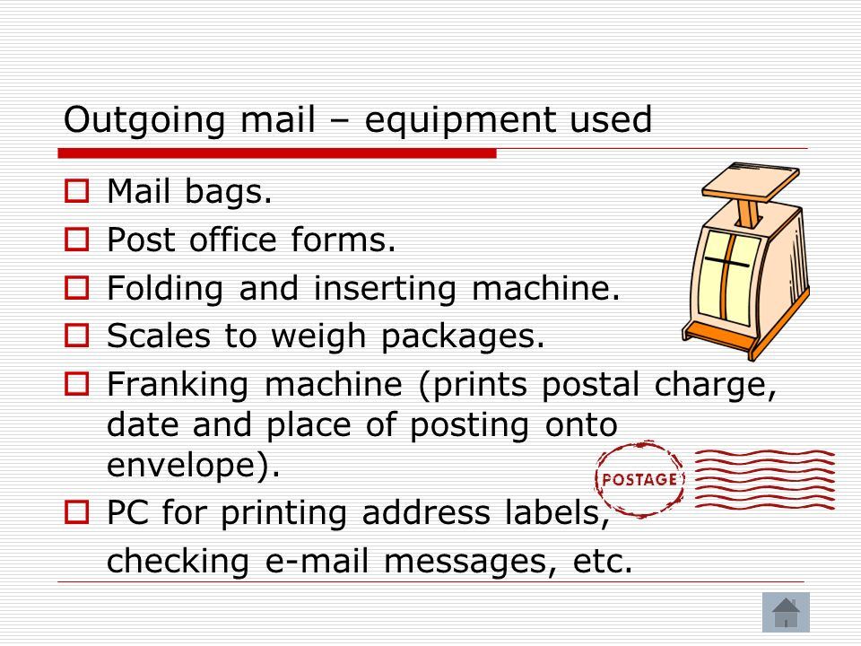 Outgoing mail – equipment used