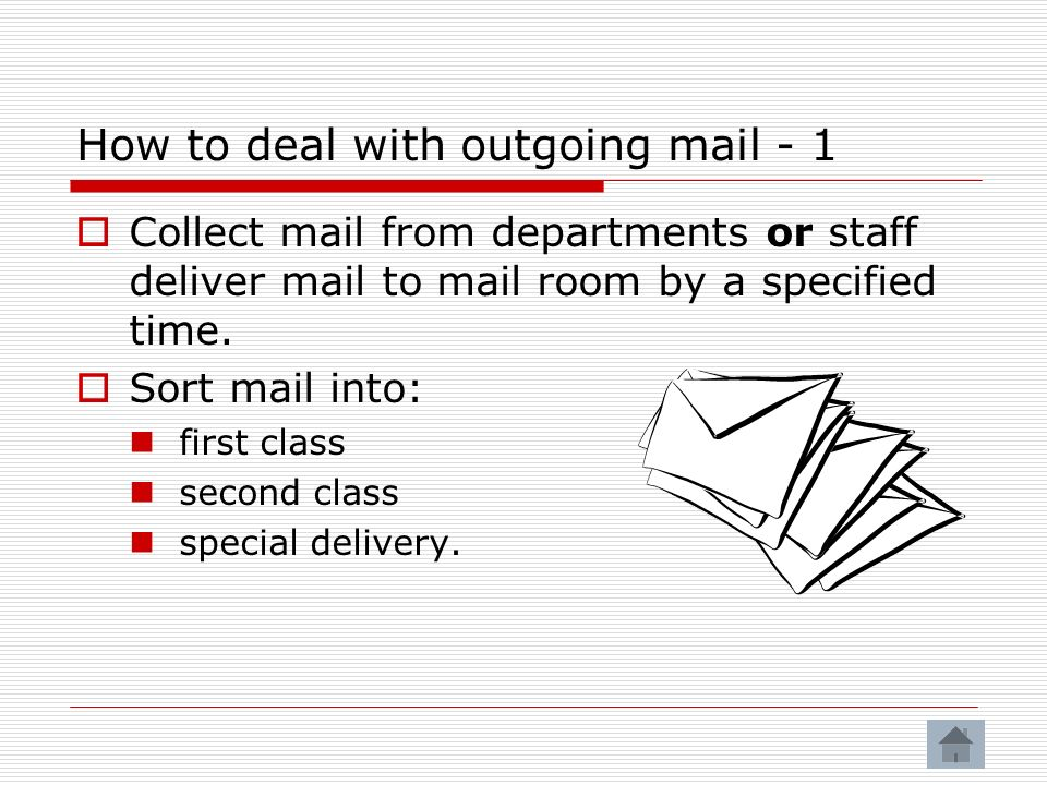 How to deal with outgoing mail - 1