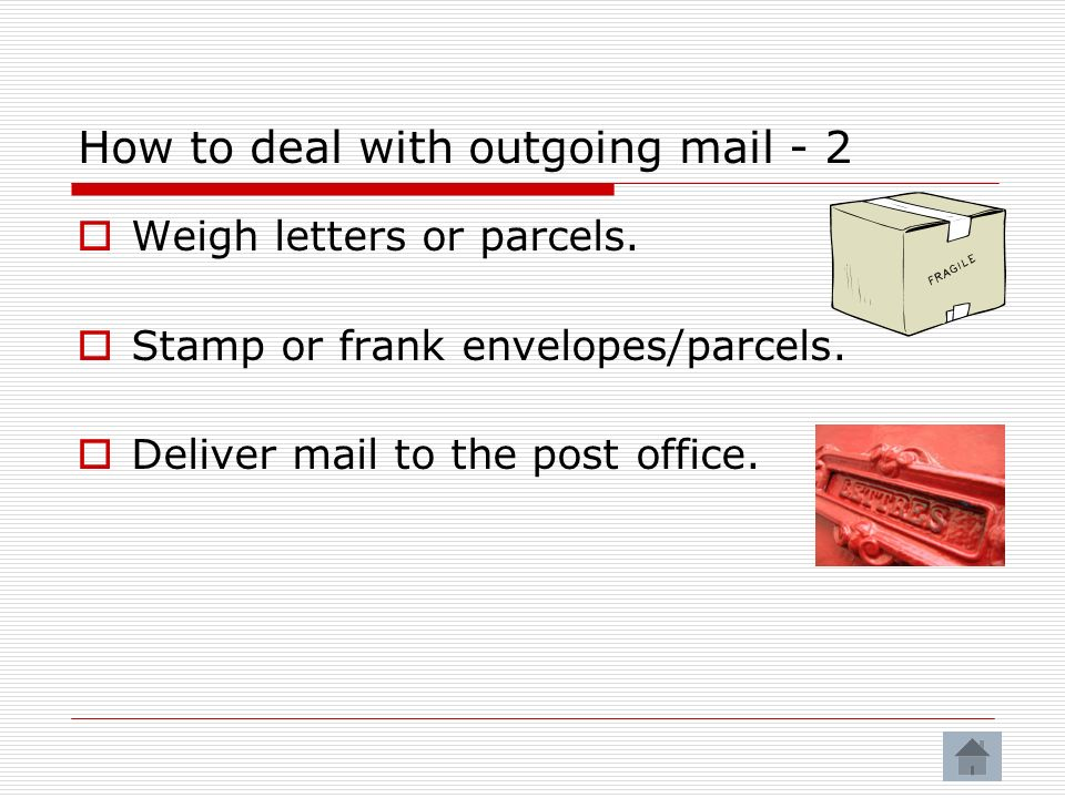 How to deal with outgoing mail - 2