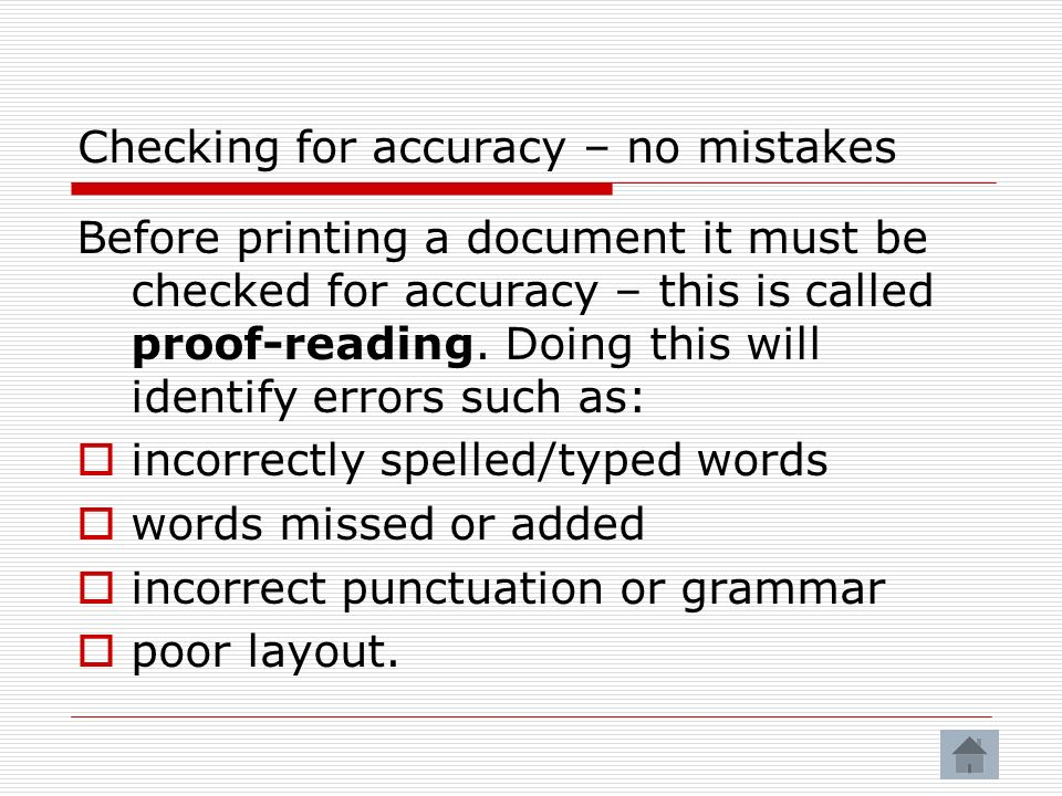Checking for accuracy – no mistakes