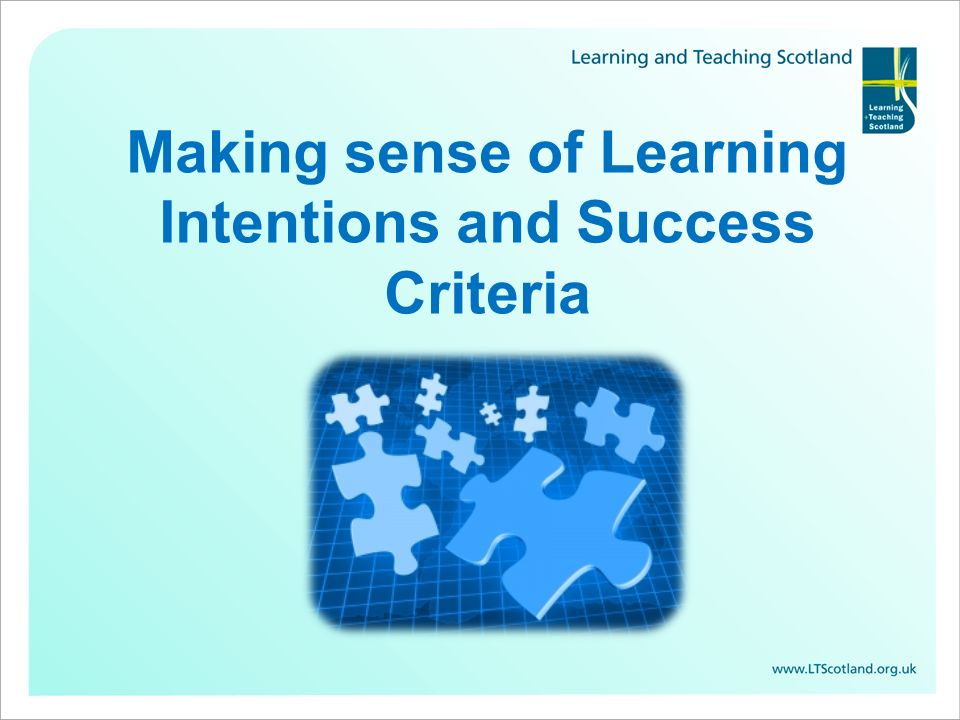 Making sense of Learning Intentions and Success Criteria