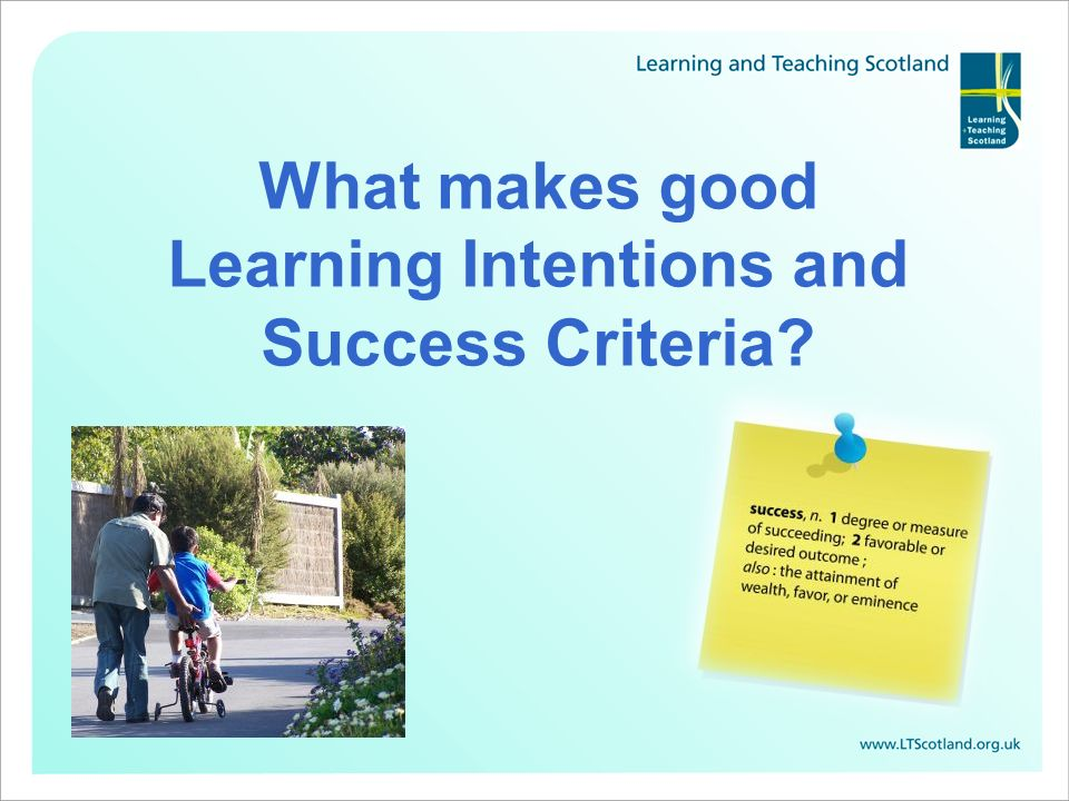 What makes good Learning Intentions and Success Criteria