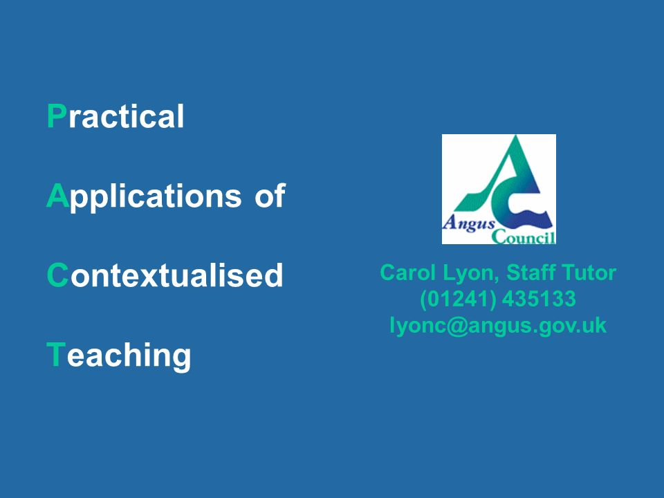 Practical Applications of Contextualised Teaching