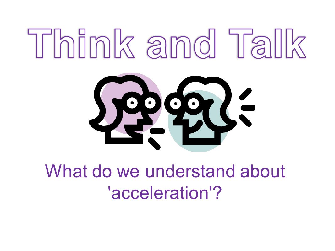 What do we understand about acceleration