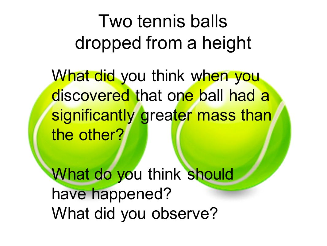 Two tennis balls dropped from a height