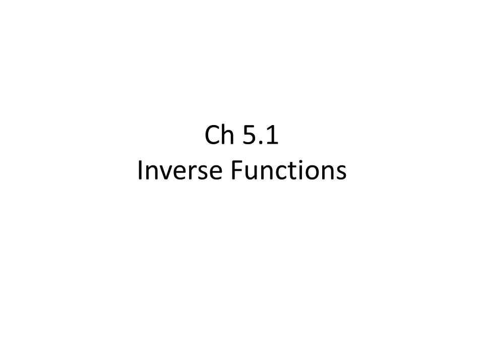 Ch 51 Inverse Functions Ppt Video Online Download. 1 Ch 51 Inverse Functions. Worksheet. Worksheet 5 1 The Inverse Function Answers At Clickcart.co
