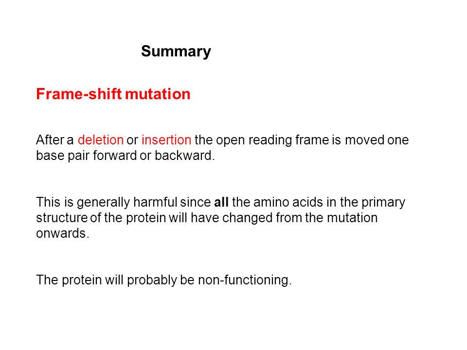 Summary Frame-shift mutation