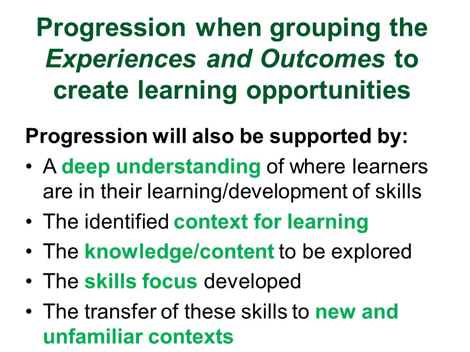 Progression when grouping the Experiences and Outcomes to create learning opportunities