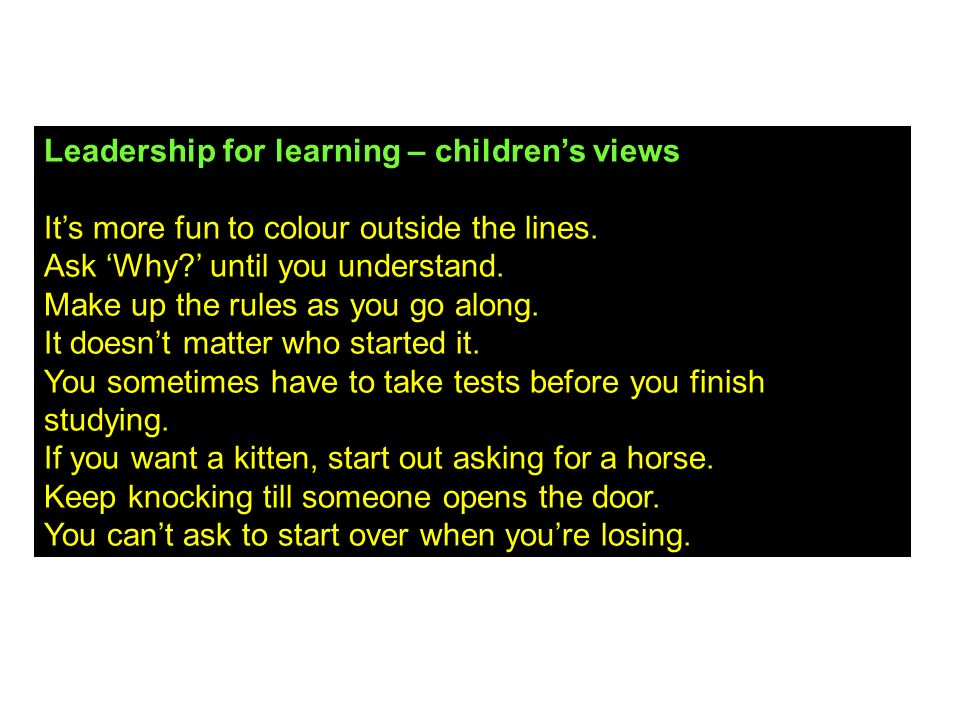 Leadership for learning – children's views