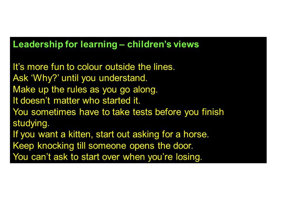 Leadership for learning – children's views