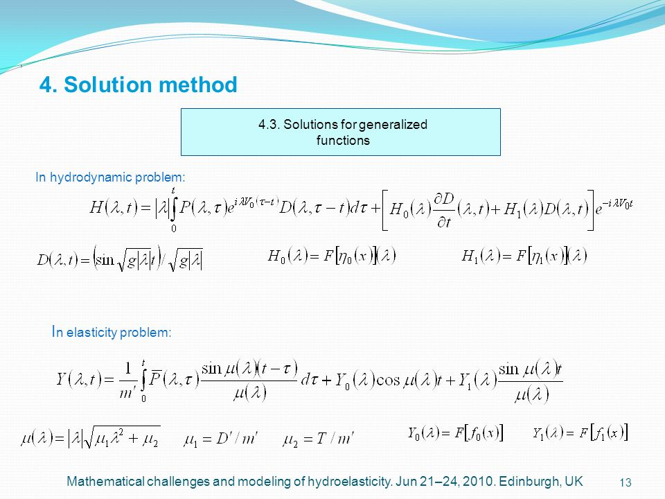 4.3. Solutions for generalized functions