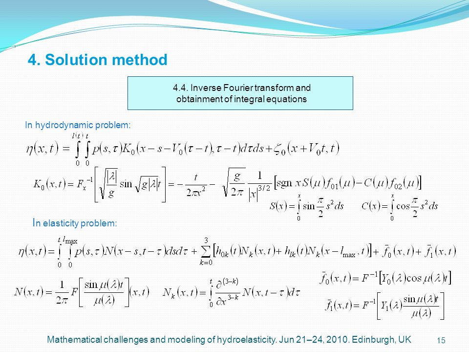 4.4. Inverse Fourier transform and obtainment of integral equations
