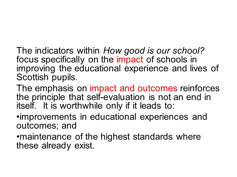 The indicators within How good is our school