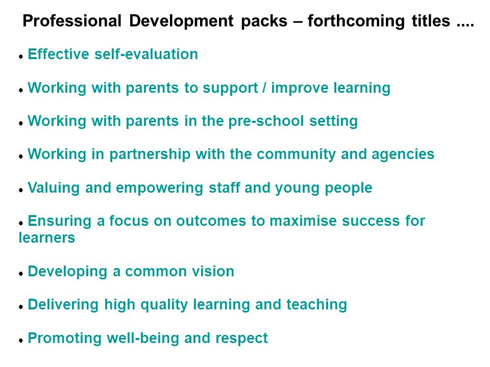 Professional Development packs – forthcoming titles ....
