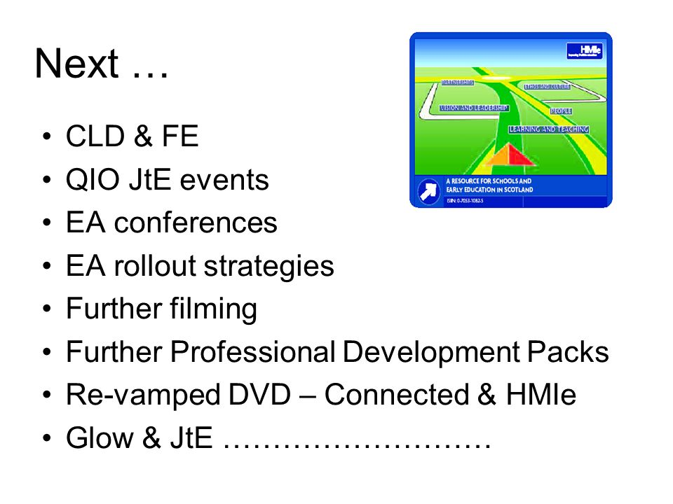 Next … CLD & FE QIO JtE events EA conferences EA rollout strategies