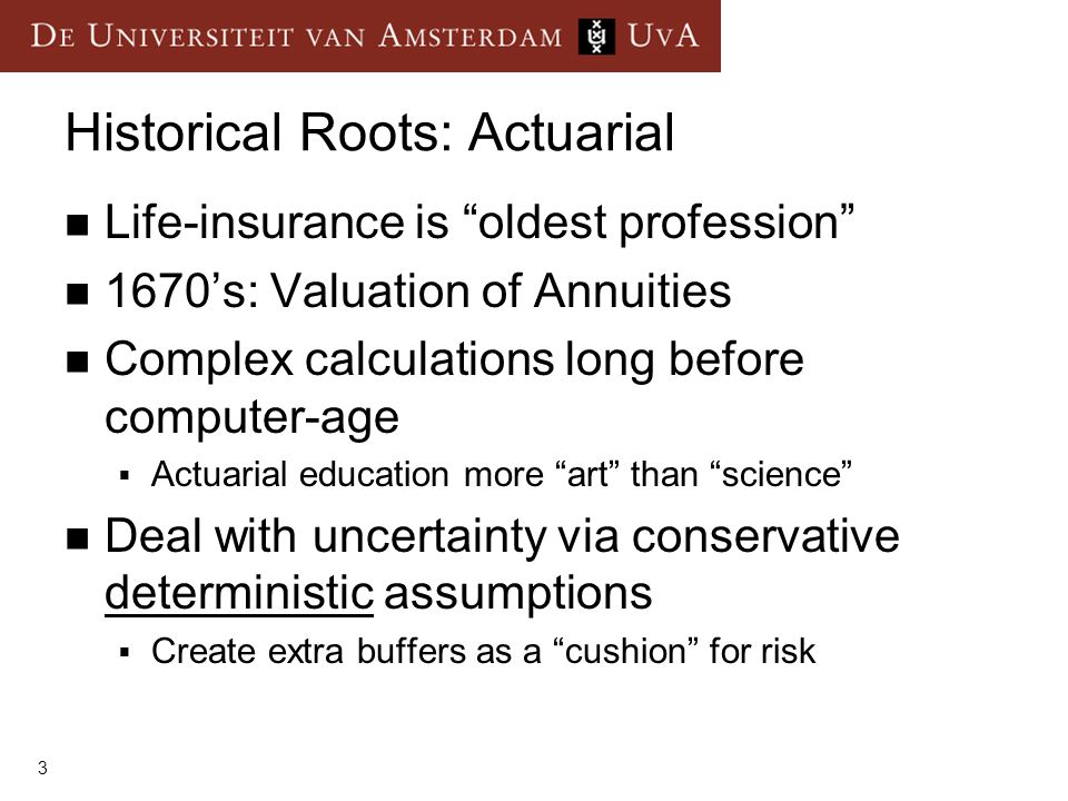 Historical Roots: Actuarial