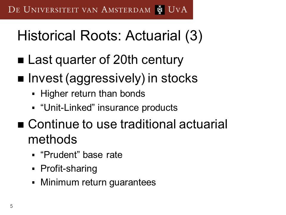 Historical Roots: Actuarial (3)