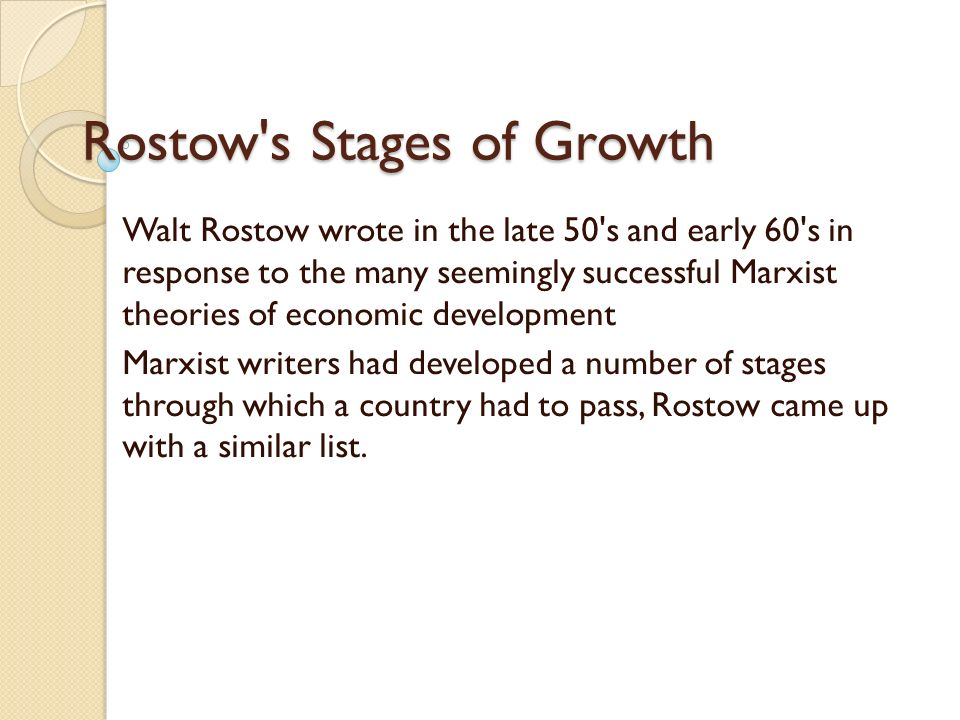 rostows theory of economic development A critical analysis of rostows model ww rostow he based the model, which represents economic development 16 nederveen pieterse, jan (2001) development theory: deconstructions/ reconstructions london and thousand oaks, california: sage publications 17.