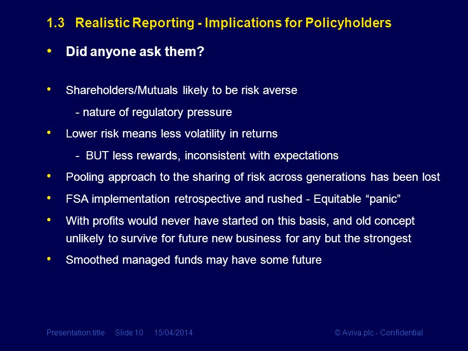 1.3 Realistic Reporting - Implications for Policyholders