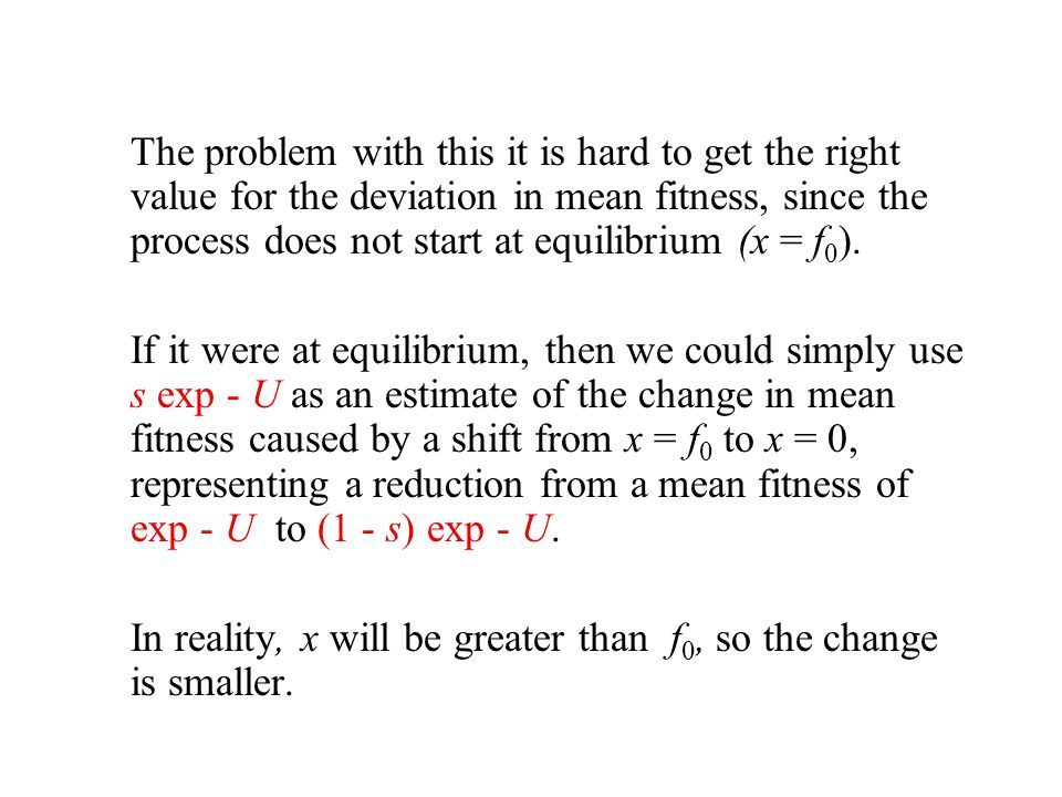 In reality, x will be greater than f0, so the change is smaller.