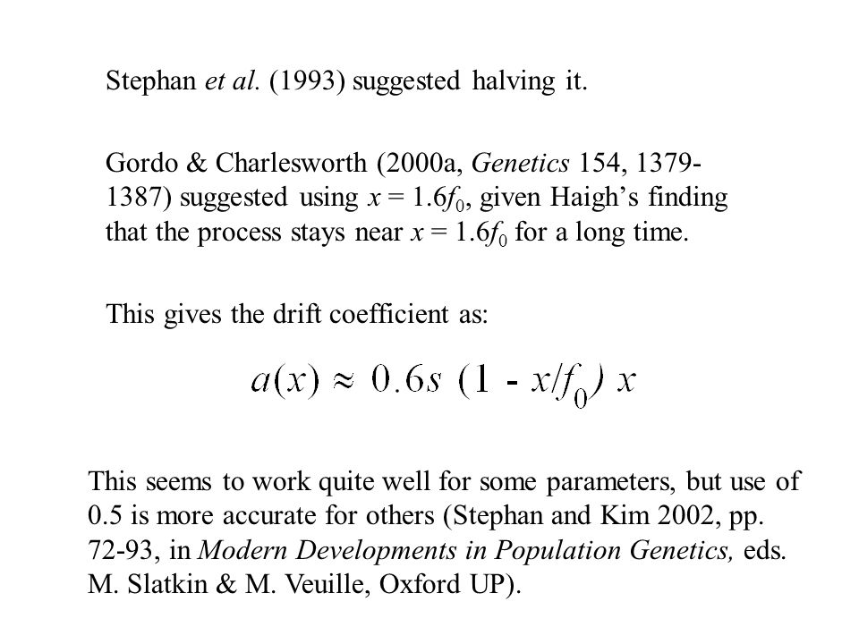Stephan et al. (1993) suggested halving it.