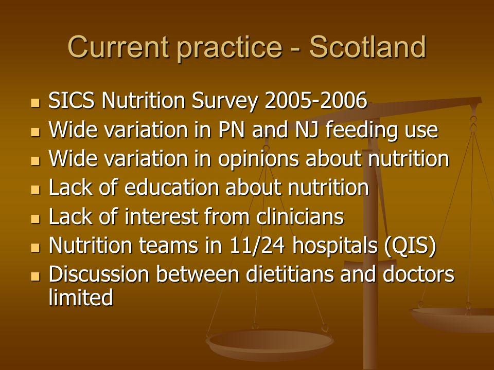 Current practice - Scotland