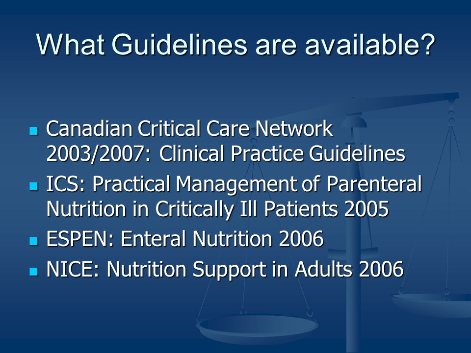 What Guidelines are available