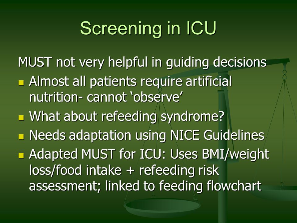 Screening in ICU MUST not very helpful in guiding decisions