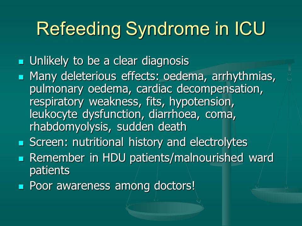 Refeeding Syndrome in ICU
