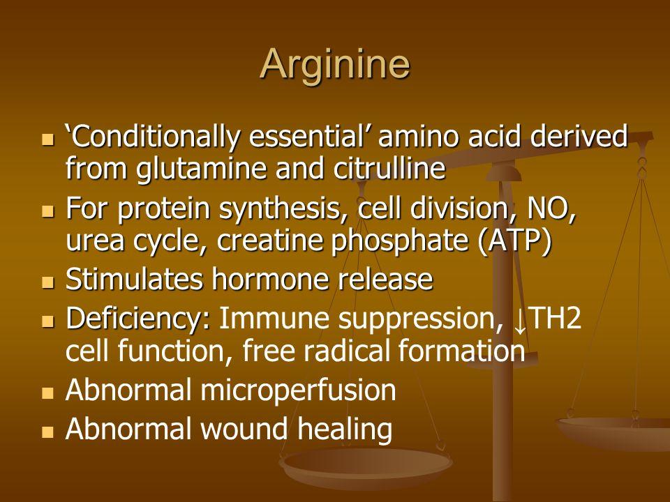 Arginine 'Conditionally essential' amino acid derived from glutamine and citrulline.