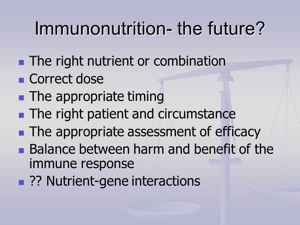 Immunonutrition- the future