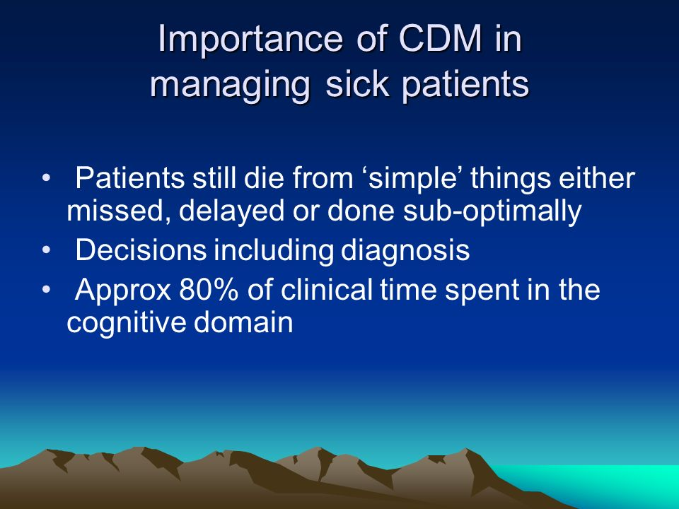 Importance of CDM in managing sick patients